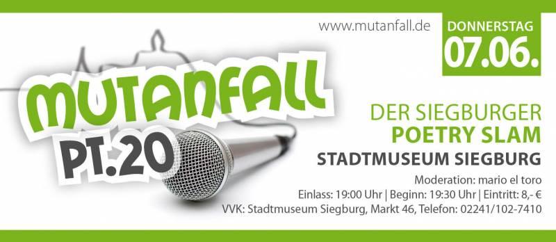 Mutanfall Pt. 20 – Poetry Slam Quelle : Siegburg Aktuell